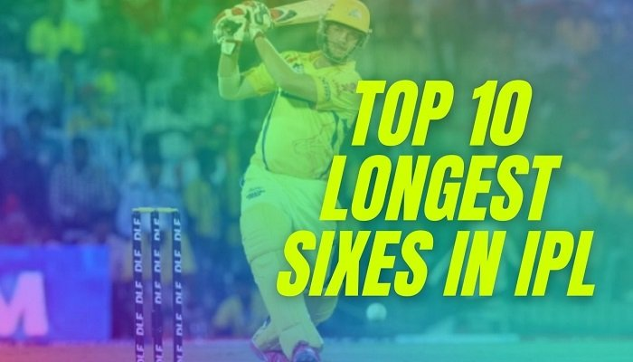 Do you know the players who hold the record of top 10 longest sixes in IPL history? If not, read this article to know about biggest IPL sixes.
