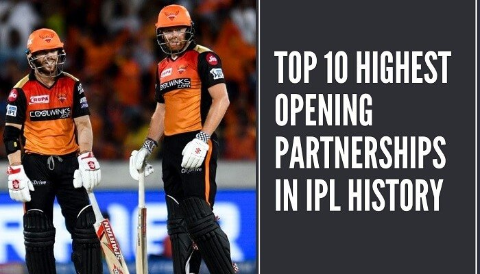 Top 10 Highest Opening Partnerships in IPL History