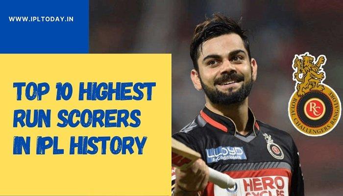 Top 10 Highest Run Scorers in IPL history - IPL Stats